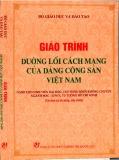 Ebook Giáo trình Đường lối cách mạng của Đảng Cộng sản Việt Nam - Phần 1