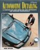 Ebook Automotive detailing a complete car care guide for auto enthusiasts and detailing professionals: Part 1
