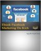 Marketing du kích từ Facebook: Phần 1