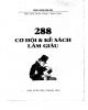 Kế sách làm giàu với 288 cơ hội: Phần 1