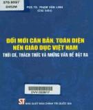 Ebook  Nền giáo dục Việt Nam - Đổi mới căn bản, toàn diện