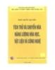 Ebook Tích trữ và chuyển hoá năng lượng hoá học, vật liệu và công nghệ - Ngô Quốc Quyền