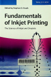Fundamentals of Inkjet Printing: The Science of Inkjet and Droplets