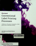 Conventional Label Printing Processes: Letterpress, lithography, flexography, screen, gravure and combination printing