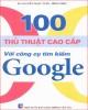 Ebook 100 thủ thuật cao cấp với công cụ tìm kiếm Google: Phần 1