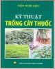 Ebook Kỹ thuật trồng cây thuốc: Phần 2