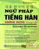 Ebook Ngữ pháp tiếng Hàn thông dụng - Trung cấp: Phần 1