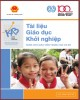 Tài liệu giáo dục khởi nghiệp (Dùng cho giáo viên THCS): Phần 1