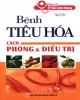 Ebook Bệnh tiêu hóa cách phòng và điều trị: Phần 2