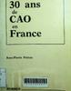Trente ans de Cao en France: ou les petits enfants de Gaspard Monge