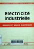 Électricité industrielle: Mesures et essais électriques