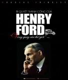 Ebook Bí quyết thành công của Henry Ford - Phần 2