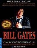 Ebook Bill Gates - Con đường đến tương lai: Phần 1