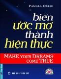 Ebook Biến ước mơ thành hiện thực - Phần 1