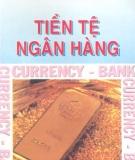 Ebook Tiền tệ ngân hàng - PGS.TS. Nguyễn Đăng Dờn (chủ biên)