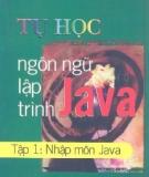 Ebook Tự học ngôn ngữ lập trình Java - Tập 1: Nhập môn Java