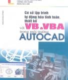 Ebook Cơ sở lập trình tự động hóa tính toán, thiết kế với VB và VBA trong môi trường AutoCad