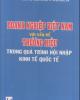 Ebook Doanh nghiệp Việt Nam với vấn đề thương hiệu trong quá trình hội nhập kinh tế quốc tế: Phần 2 - NXB Thống kê