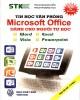 Ebook Tin học văn phòng Microsoft Office dành cho người tự học: Phần 1