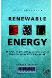 Renewable Energy : Physics, engineering, environmental ipacts , economics and planning