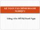 Bài giảng Kế toán tài chính doanh nghiệp 2