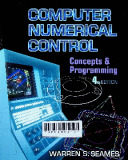 Computer numerical control : concepts and programming