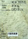 Machine tool design: vol. I