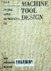 Machine tool design: vol. II