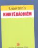 Giáo trình Kinh tế bảo hiểm - PGS.TS. Nguyễn Viết Tượng (chủ biên)