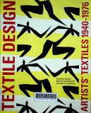 Artists' texttile 1940 - 1976 : Textile design