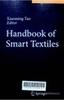 Handbook of smart textiles
