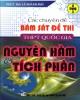Ebook Các chuyên đề bám sát đề thi THPT phần Nguyên hàm và Tích phân: Phần 1