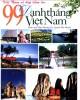 Ebook Việt Nam vẻ đẹp tiềm ẩn - 99 danh thắng nổi tiếng ở Việt Nam: Phần 1