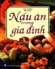Ebook Nấu ăn gia đình: Phần 1
