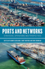 Ports and networks Strategies, Operstions and Perspectives