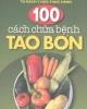 Ebook 100 cách chữa bệnh táo bón - Tủ sách y học thực hành