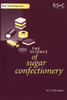 ..THE SCIENCE OF SUGAR CONFECTIONERY.RSC PaperbacksRSC Paperbacks are a series of inexpensive