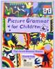 Ebook Picture grammar for kids 4: Part 2
