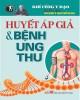 Ebook Huyết áp giả và bệnh ung thư: Phần 1