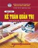 Giáo trình Kế toán quản trị - NXB Đại học Kinh tế Quốc dân: Phần 1