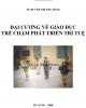 Ebook Đại cương về giáo dục trẻ chậm phát triển trí tuệ