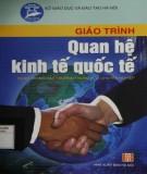 Giáo trình Quan hệ kinh tế quốc tế (dùng trong các trường trung học chuyên nghiệp): Phần 1