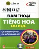 Ebook Đàm thoại tiếng Hoa du học: Phần 1
