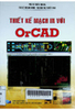 Thiết kế mạch in ( PCB) với OrCAD