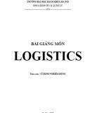 Bài giảng môn Logistics - Vũ Đinh Nghiêm Hùng