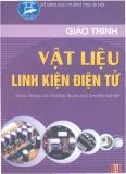 Giáo trình Vật liệu linh kiện điện tử - ThsS Phạm Thanh Bình