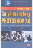 Giáo trình Xử lý hình ảnh bằng Photoshop 7.0 - Nguyễn Thế Đông