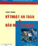 Giáo trình Kỹ thuật an toàn và Bảo hộ lao động - ĐH Công nghiệp TP. Hồ Chí Minh