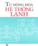 Ebook Tự động hóa hệ thống lạnh - Nguyễn Đức Lợi