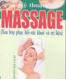 Ebook Kỹ thuật Massage (xoa bóp thư giãn và trị liệu) - Triệu Thị Chơi (chủ biên)